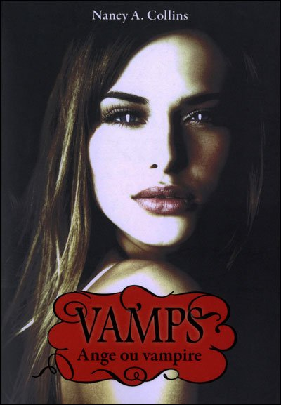 Ange ou vampire de Nancy A. Collins