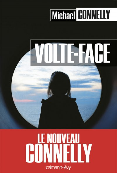 Volte-Face de Michael Connelly