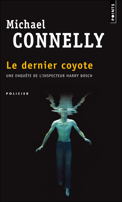 Le dernier coyote de Michael Connelly