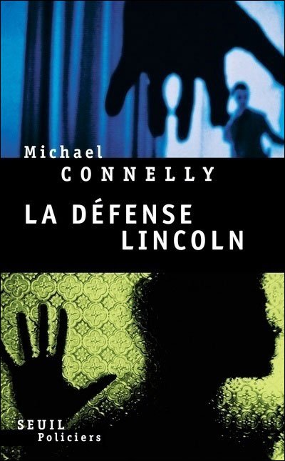 La défense Lincoln de Michael Connelly