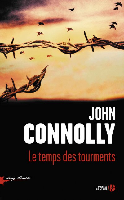 Le Temps des tourments de John Connolly