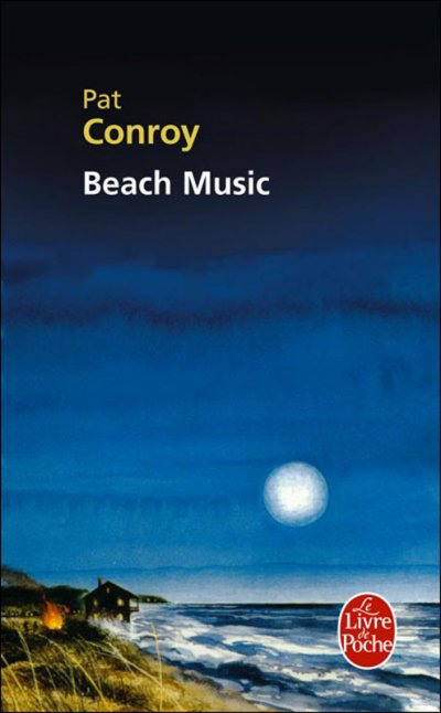Beach Music de Pat Conroy