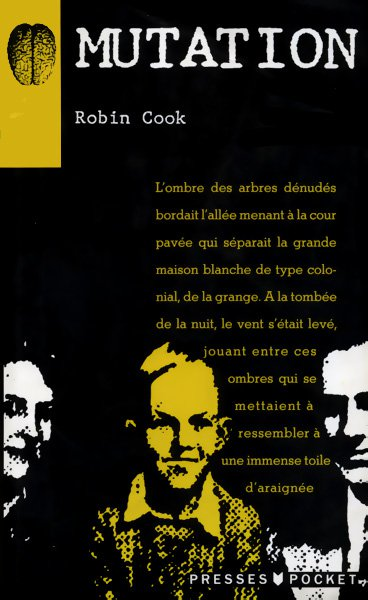 Mutation de Robin Cook