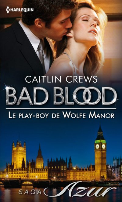 Le play-boy de Wolfe Manor de Caitlin Crews