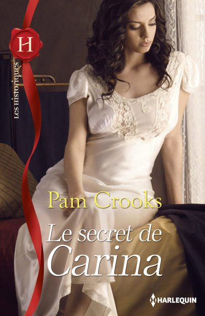 Le secret de Carina de Pam Crooks