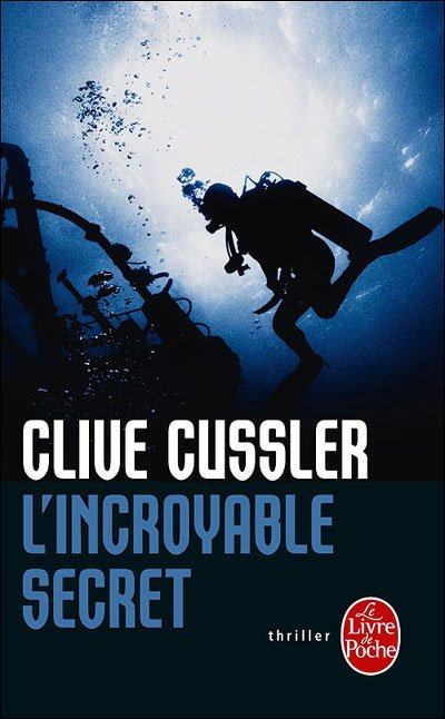 L'Incroyable Secret de Clive Cussler