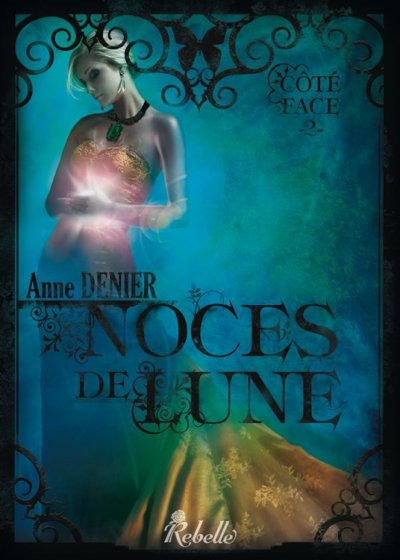 Noces de Lune de Anne Denier