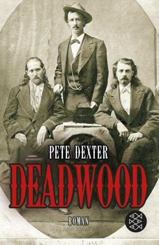 Deadwood de Pete Dexter