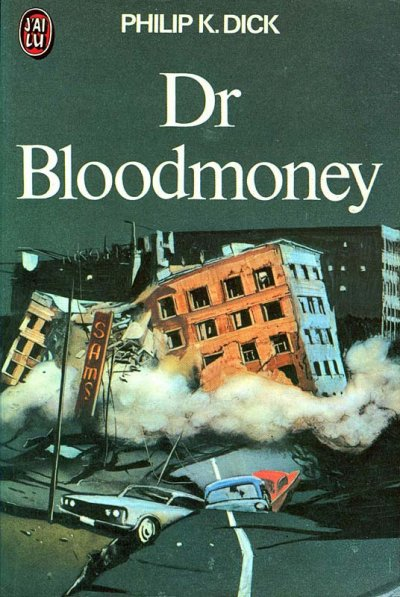 Dr Bloodmoney de Philip K. Dick