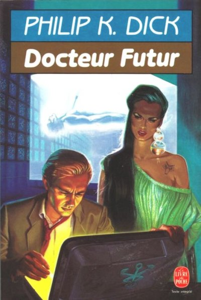 Docteur Futur de Philip K. Dick
