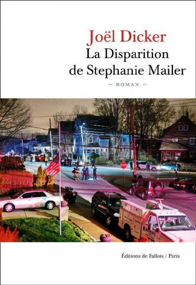 La Disparition de Stephanie Mailer de Joël Dicker