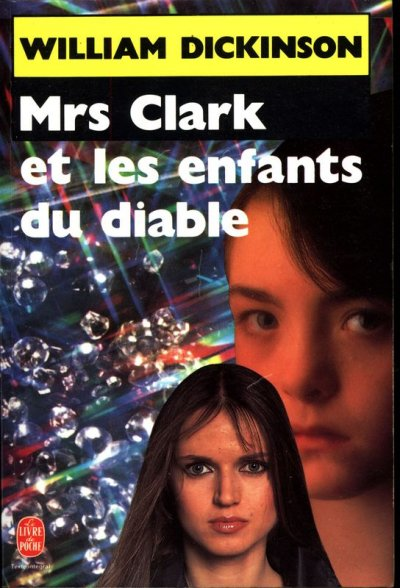 Mrs clark et les enfants du diable de William Dickinson