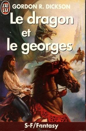 Le dragon et le georges de Gordon R. Dickson