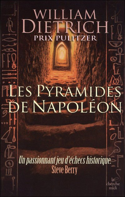 Les pyramides de Napoléon de William Dietrich