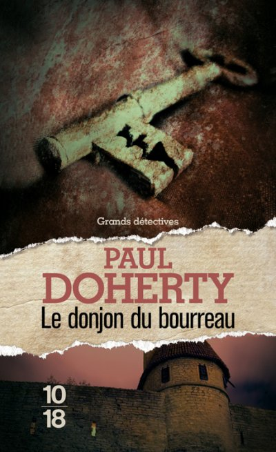 Le donjon du bourreau de Paul Doherty
