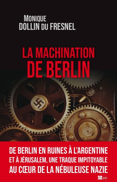 La machination de Berlin de Monique Dollin Du Fresnel