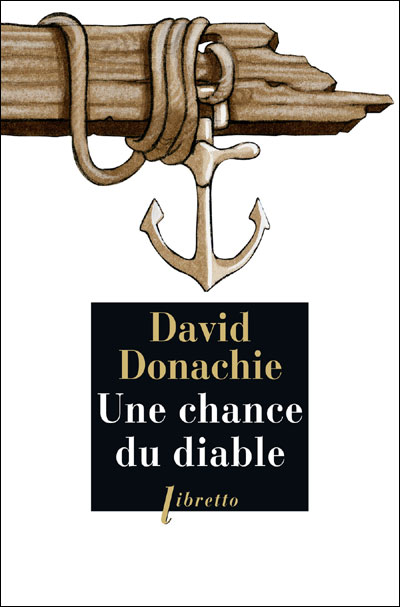 Une chance du diable de David Donachie