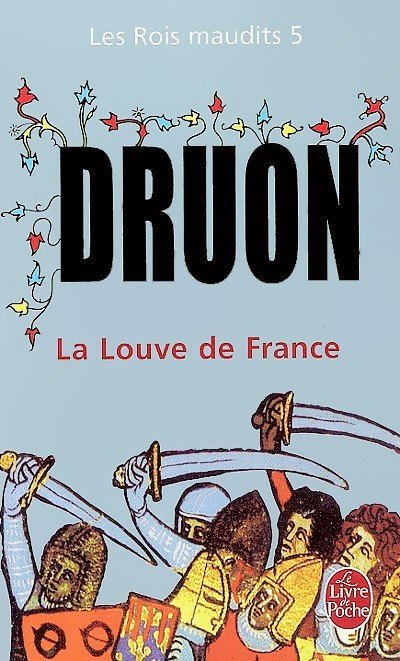 La Louve de France de Maurice Druon