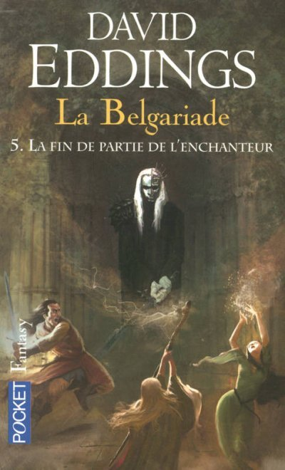 La Fin de Partie de l'Enchanteur de David Eddings