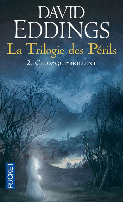 Ceux-qui-brillent de David Eddings