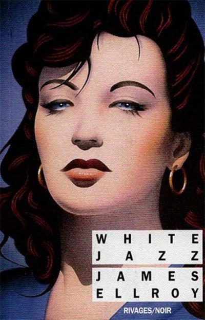 White Jazz de James Ellroy