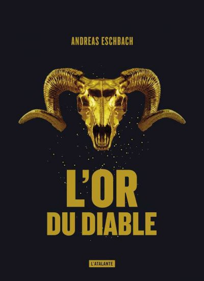 L'or du diable de Andreas Eschbach
