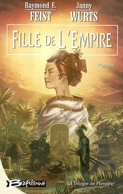 Fille de l'Empire de Raymond E. Feist