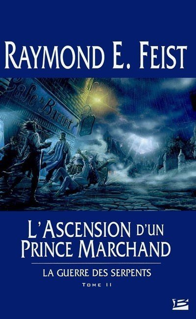 L'ascension d'un prince marchand de Raymond E. Feist