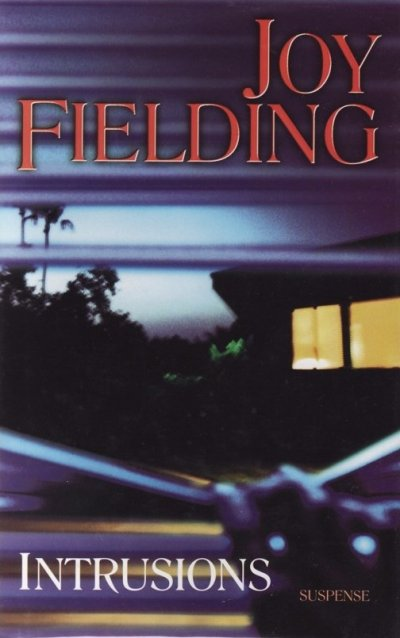 Intrusions de Joy Fielding