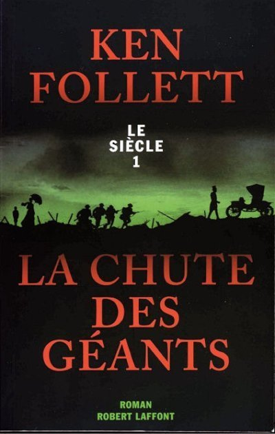 La Chute des Géants de Ken Follett