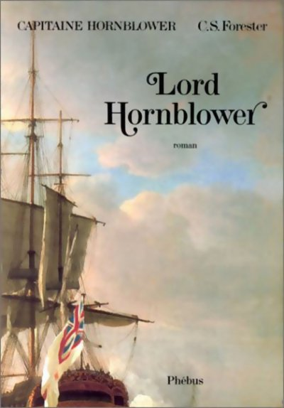 Lord Hornblower de Cecil Scott Forester