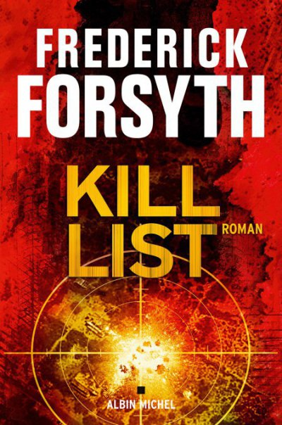 Kill list de Frederick Forsyth