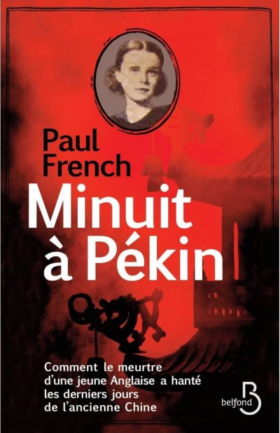 Minuit à Pékin de Paul French