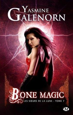 Bones Magic de Yasmine Galenorn