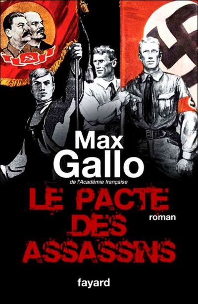 Le pacte des assassins de Max Gallo