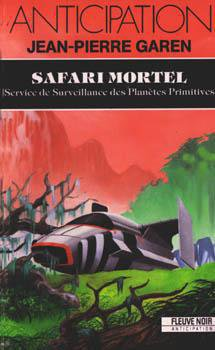 Safari mortel de Jean-Pierre Garen