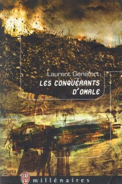 Les conquérants d'Omale de Laurent Genefort