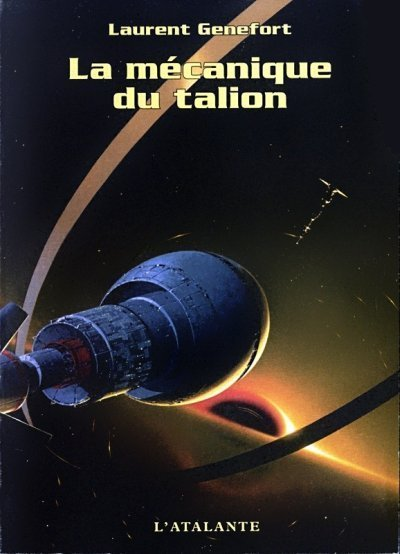 La mécanique du talion de Laurent Genefort