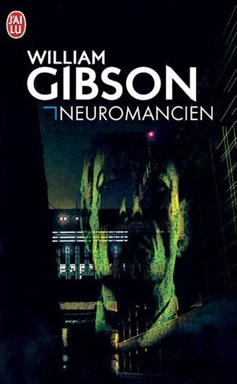 Neuromancien de William Gibson
