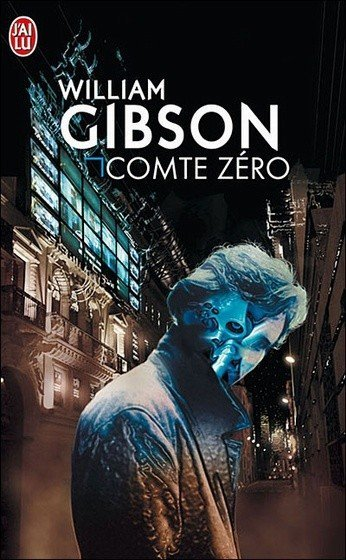 Comte Zéro de William Gibson