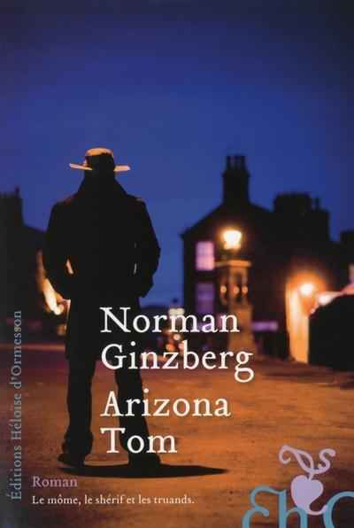 Arizona Tom de Norman Ginzberg