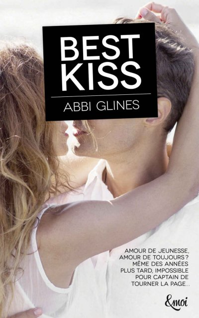 Best kiss de Abbi Glines