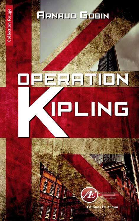 Operation Kipling de Arnaud Gobin