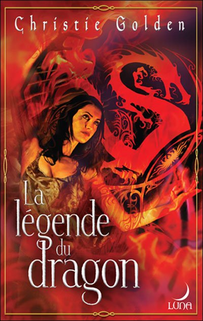 La légende du Dragon de Christie Golden