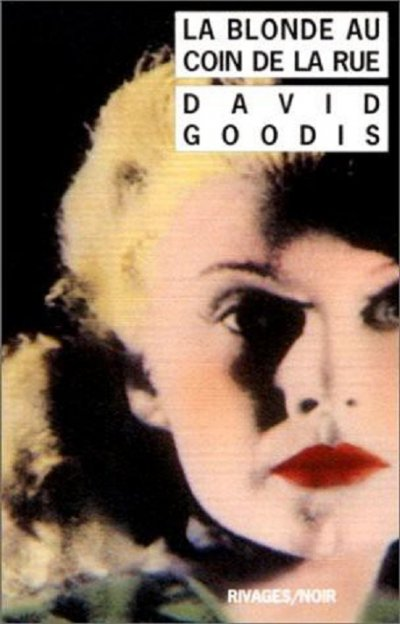 La blonde au coin de la rue de David Goodis