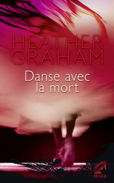 Danse avec la mort de Heather Graham
