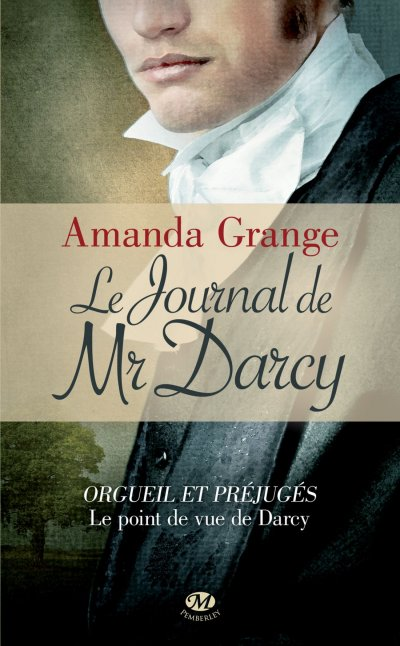 Le Journal de Mr Darcy de Amanda Grange
