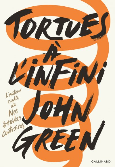 Tortues à l'infini de John Green