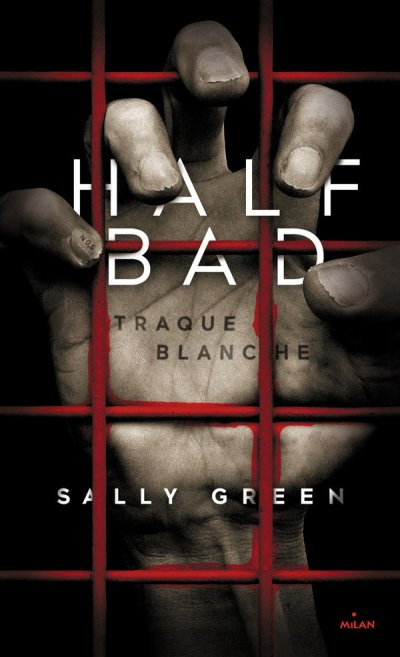 Half bad de Sally Green