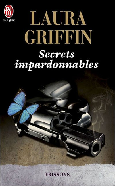 Secrets impardonnables de Laura Griffin